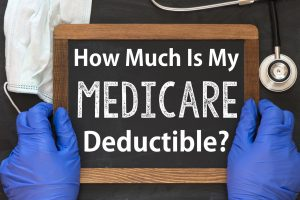 Medicare Deductible Explained