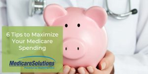 Maximize Your Medicare Spending