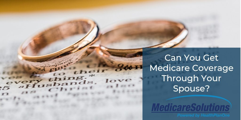 Medicare Coverage Through Your Spouse