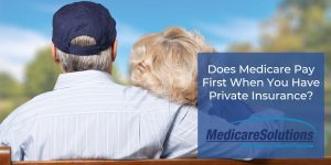 Does Medicare pay first