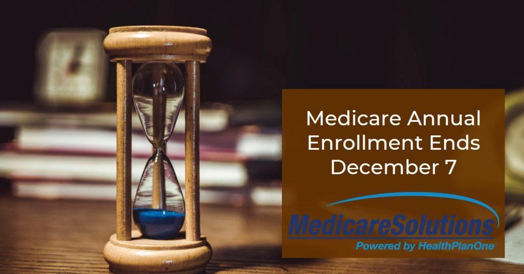 Medicare Annual Enrollment Ending