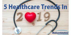 2019 healthcare trends
