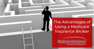 Advantages of Using a Medicare Insurance Broker