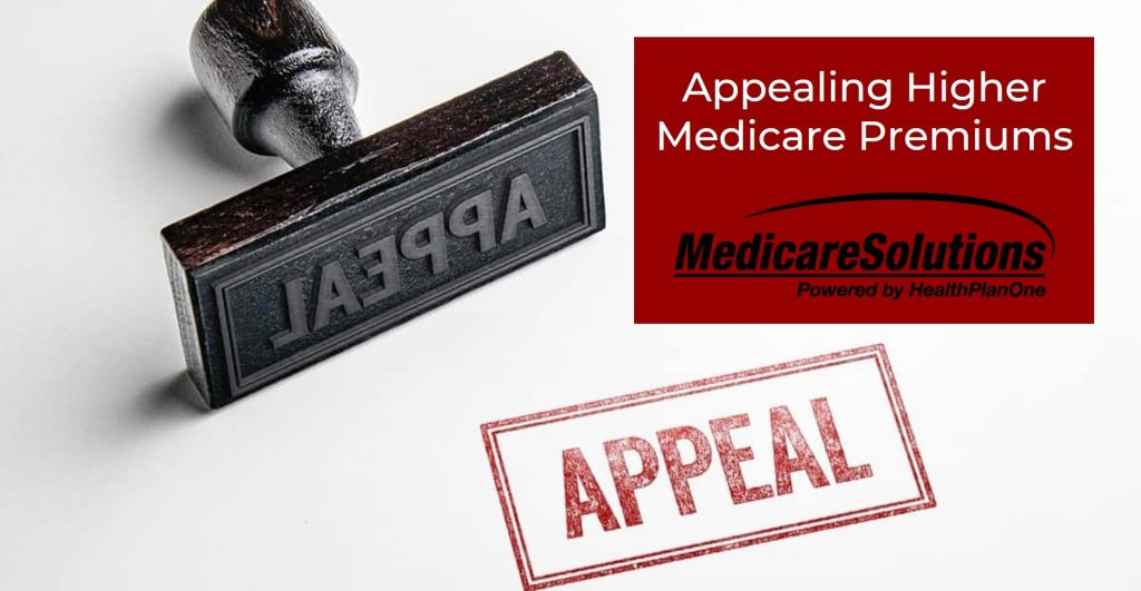 Appeal Higher Medicare Premiums