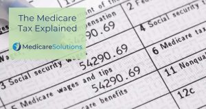 What Is the Medicare Tax?