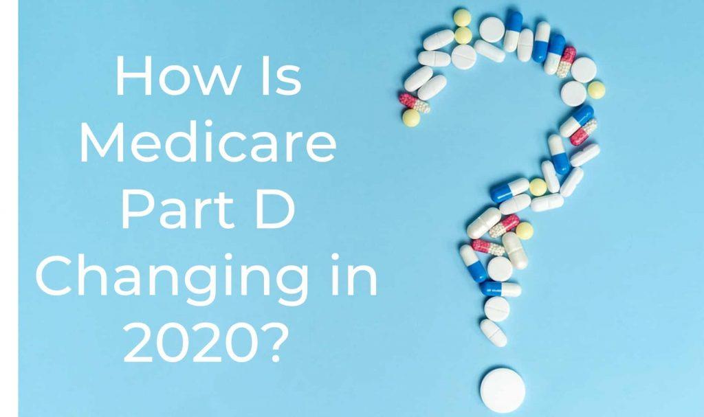 Medicare Part D Changes in 2020