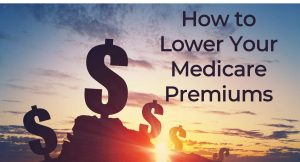 Save big bucks on Medicare premiums